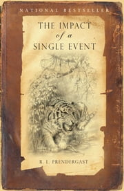 The Impact of a Single Event ebook by R. L. Prendergast