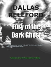 Fury of the Dark Ghost ebook by Dallas Releford