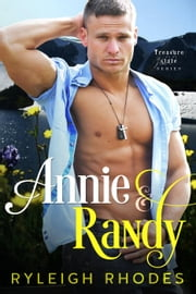 Annie and Randy - Treasure State Series, #2 ebook by Ryleigh Rhodes