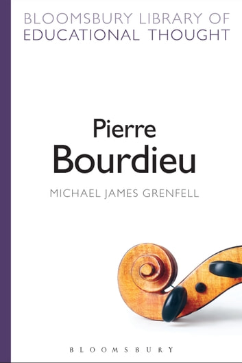 bourdieu and education james david grenfell michael grenfell dr michael
