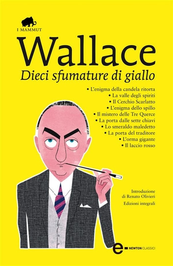 Dieci sfumature di giallo ebook by Edgar Wallace