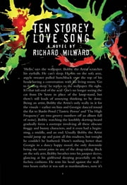 Ten Storey Love Song ebook by Richard Milward