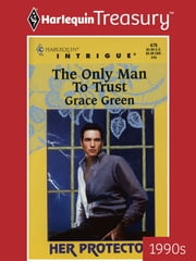 The Only Man to Trust ebook by Grace Green