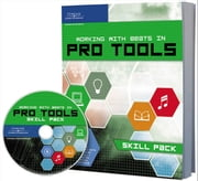 WORKING WITH BEATS IN PRO TOOLS - Skill Pack ebook by Andrew Hagerman