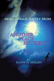 Another Place Entirely ebook by Elaine M. Mullen