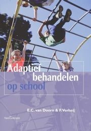 Adaptief behandelen op school ebook by Kobo.Web.Store.Products.Fields.ContributorFieldViewModel