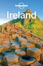 Lonely Planet Ireland ebook by Lonely Planet, Neil Wilson, Fionn Davenport,...