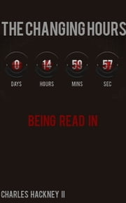 The Changing Hours: Being Read In ebook by Charles Hackney II