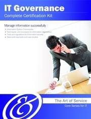IT Governance Complete Certification Kit - Core Series for IT ebook by Ivanka Menken