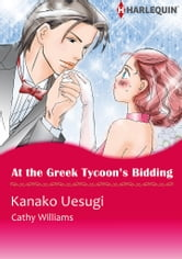 At the Greek Tycoon's Bidding (Harlequin Comics) - Harlequin Comics ebook by Cathy Williams
