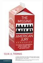 The Missing American Jury ebook by Suja A. Thomas