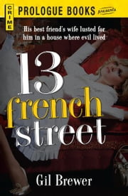 13 French Street ebook by Gil Brewer