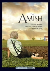 The Amish ebook by Donald B. Kraybill,Karen M. Johnson-Weiner,Steven M. Nolt