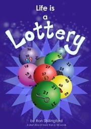 Life Is A Lottery ebook by Ron Shillingford