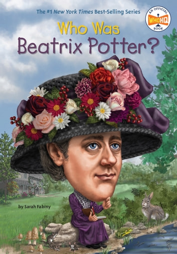 Who Was Beatrix Potter? ebook by Sarah Fabiny,Who HQ