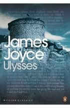 Ulysses ebook by James Joyce, Declan Kiberd