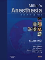 Anesthesia - 2-Volume Set ebook by Ronald D. Miller,Lars I. Eriksson,Lee Fleisher,Jeanine P. Wiener-Kronish,William L. Young