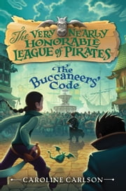 The Buccaneers' Code ekitaplar by Caroline Carlson