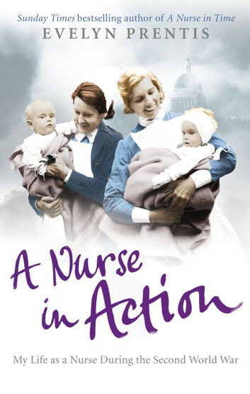 A Nurse in Action ebook by Evelyn Prentis