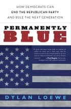 Permanently Blue ebook by Dylan Loewe