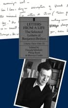 Letters from a Life Volume 3 (1946-1951) ebook by Benjamin Britten,Donald Mitchell,Philip Reed