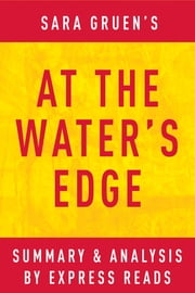 At the Water's Edge by Sara Gruen | Summary & Analysis ebook by EXPRESS READS