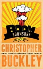 Boomsday ebook by Christopher Buckley