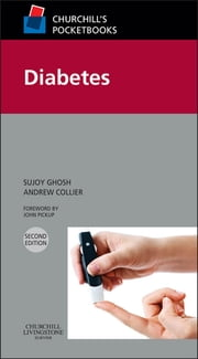 Churchill's Pocketbook of Diabetes ebook by Sujoy Ghosh,Andrew Collier
