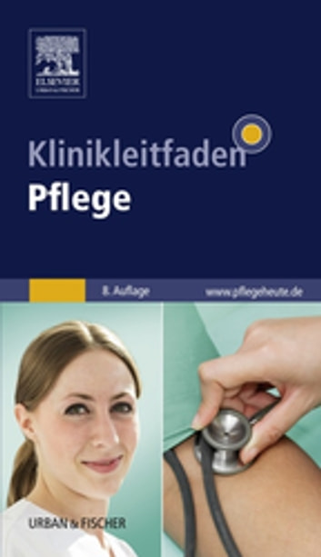 Klinikleitfaden Pflege ebook by Beate Augustyn