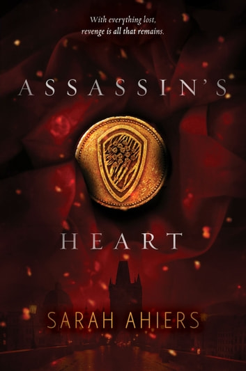 Assassin's Heart ebooks by Sarah Ahiers