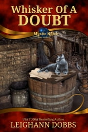 Whisker Of A Doubt ebook by Leighann Dobbs