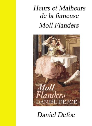 a look at the role of motherhood in daniel defoes moll flanders