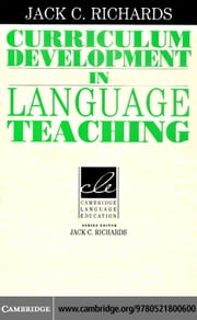 Curriculum Development in Language Teaching ebook by Richards,Jack C.