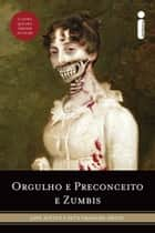 Orgulho e Preconceito e Zumbis ebook by Seth Grahame - Smith