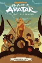 Avatar: The Last Airbender - Team Avatar Tales ebook by