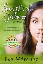 Sweetest Taboo - A Novel ebook by Eva Márquez