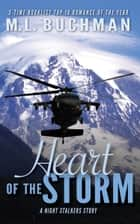 Heart of the Storm ebook by M. L. Buchman