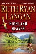 Highland Heaven ebook by Ruth Ryan Langan