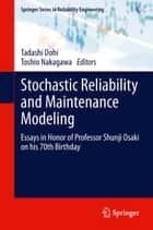 Stochastic Reliability and Maintenance Modeling ebook by Tadashi Dohi,Toshio Nakagawa
