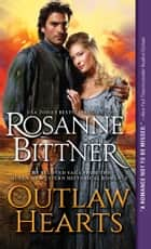 Outlaw Hearts ebook by Rosanne Bittner