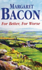 For Better, For Worse ebook by Margaret Bacon