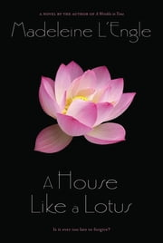 A House Like a Lotus ebook by Madeleine L'Engle