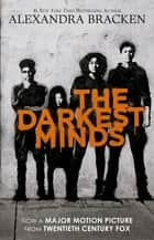 The Darkest Minds (The Darkest Minds, #1) ebook by