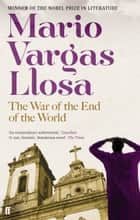 The War of the End of the World ebook by Mario Vargas Llosa