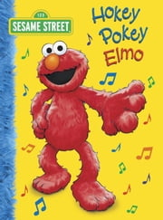 Hokey Pokey Elmo (Sesame Street) ebook by Abigail Tabby,Tom Brannon