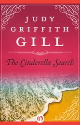 The Cinderella Search ebook by Judy Griffith Gill