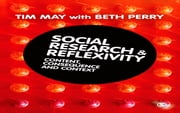 Social Research and Reflexivity ebook by Beth Perry,Tim May