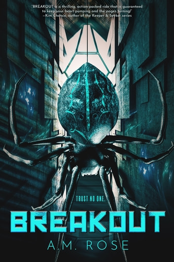 Breakout ebook by A.M. Rose