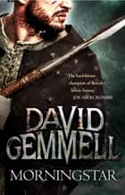 Morningstar ebook by David Gemmell
