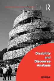 Disability and Discourse Analysis ebook by Jan Grue